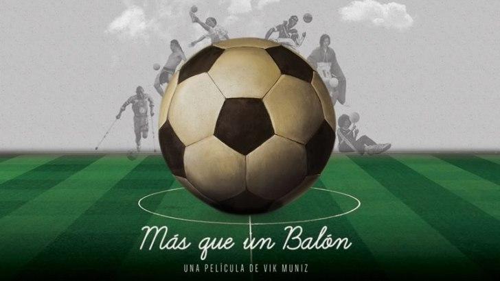"""Netflix estrena documental relacionado con el fútbol """"Más que un Balón"""""""